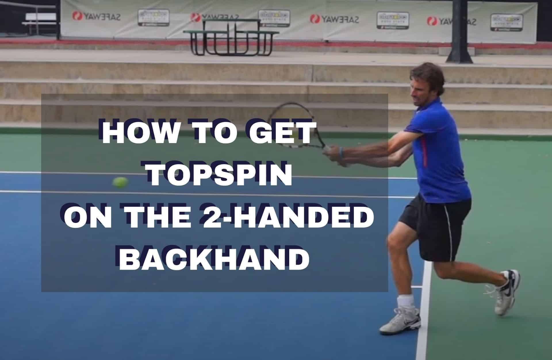 Two Handed Backhand Topspin